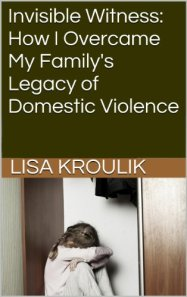 invisible-witness-how-i-overcame-my-familys-legacy-of-domestic-violence-photo-001-in-abuse
